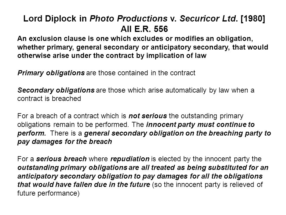 Lord Diplock in Photo Productions v. Securicor Ltd. [1980] All E. R